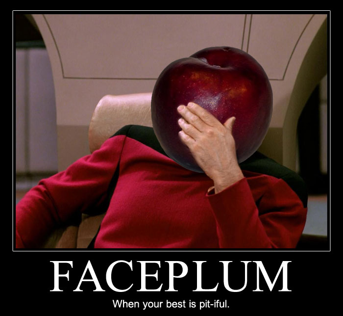 Captian Jean-Plum Picard | Faceplum. When your best is pi-tiful.