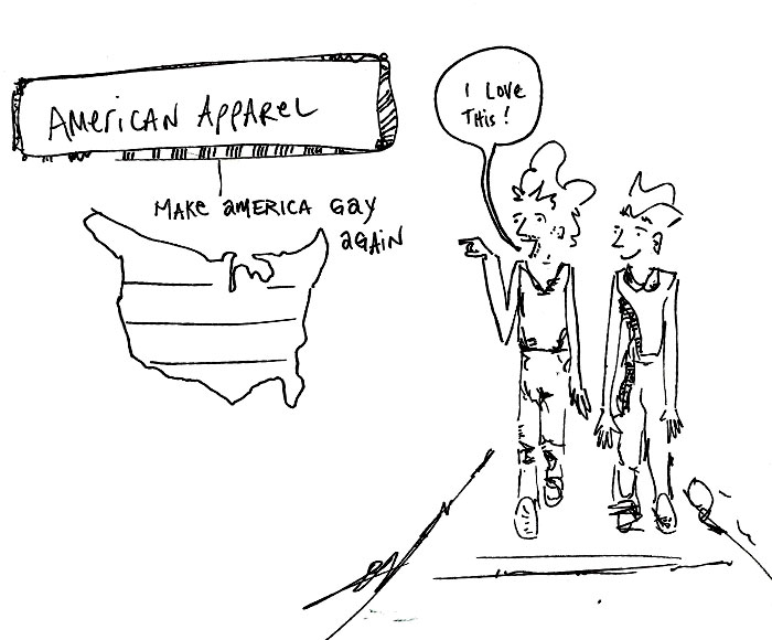 American Apparel poster: Make America Gay Again | a passerby says, 'I love this'