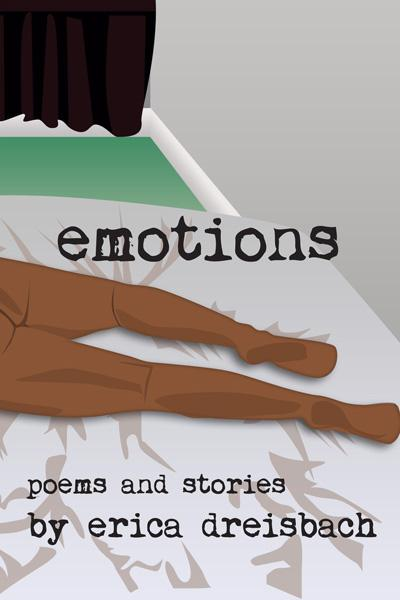 emotions - poems and stories - erica dreisbach